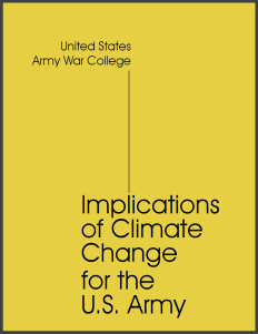 us-army-war-college_implications-of-climate-change-for-the-u.s.-army_2019_7